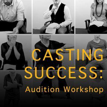 Casting Success Audition Camera Workshop