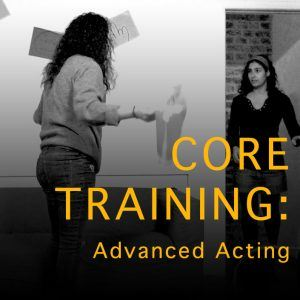 Core Training Advanced Acting Technique