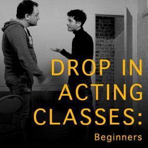 Drop in acting classes London Actors Door Studio
