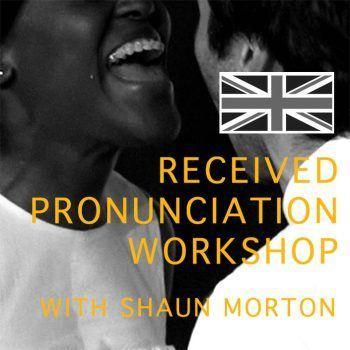 Introduction to Received Pronunciation Workshop   Actors Door Studio