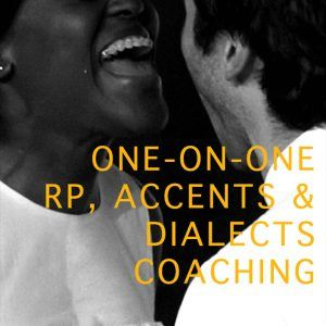 One on one received pronunciation, accents and dialects coaching